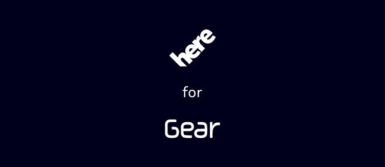 HERE Gear