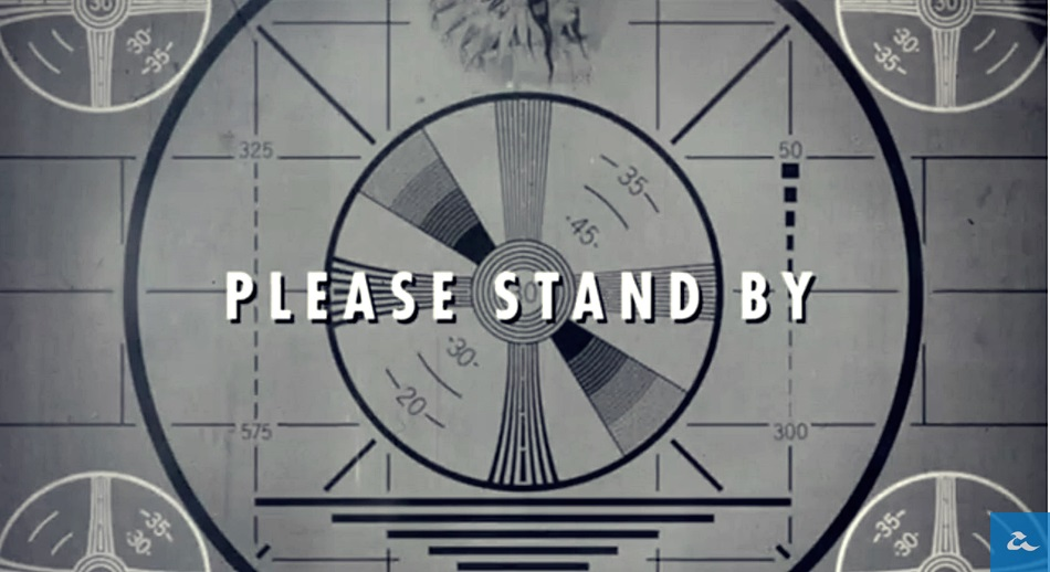 Fallout 4Fallout 4 please Stand By