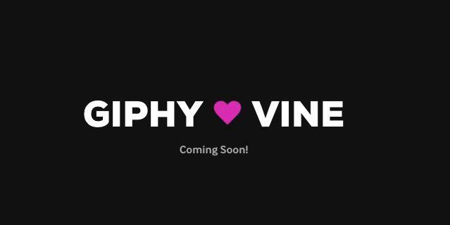 Giphy Vine