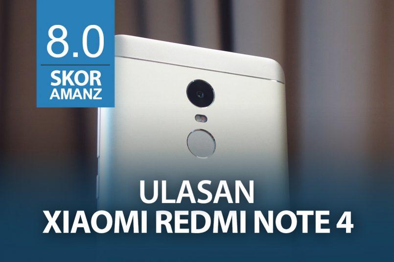 Ulasan: Xiaomi Redmi Note 4 – Lebih Menarik Dan Efisien