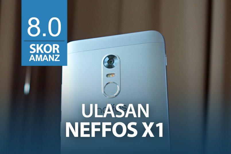 Ulasan: Neffos X1 – Peranti Kompak Dengan Keupayaan Kamera Yang Baik