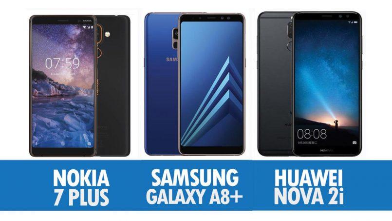 Perbandingan Nokia 7 Plus, Samsung Galaxy A8+ Dan Huawei Nova 2i