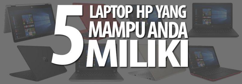 Lima Laptop HP Yang Menarik Pada Harga Bawah RM3000