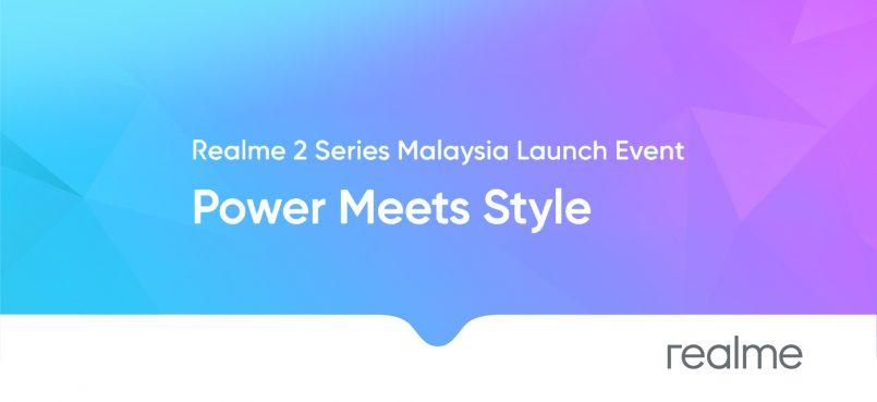 Siri Telefon Pintar Realme 2 Akan Dilancarkan Di Malaysia Pada 7 November
