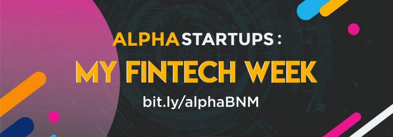 Sertai Program Alpha Startups 1337 Ventures Sempena Minggu FinTech 2019