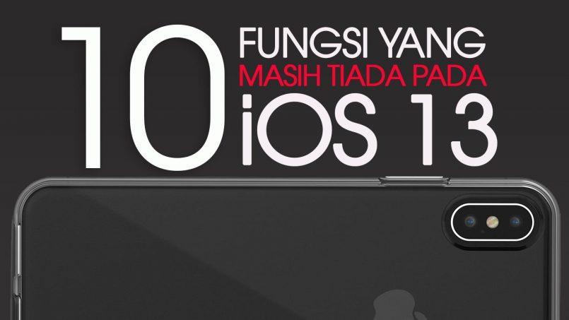 10 Fungsi Yang Tiada Pada iOS 13 Tetapi Ada Pada Android