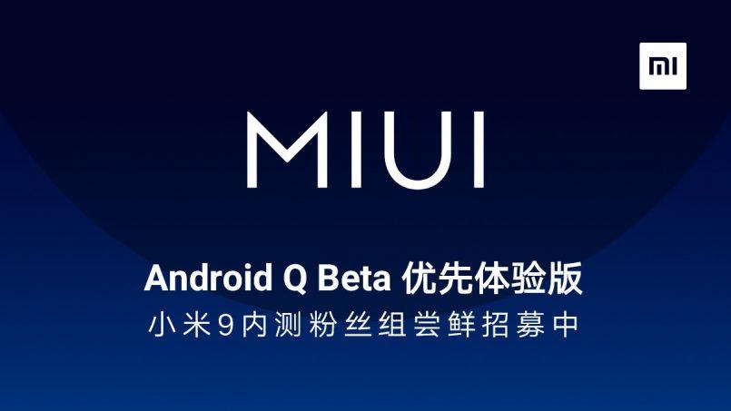 Xiaomi Mula Merekrut Pengguna Mi 9 Yang Ingin Mencuba MIUI Android Q