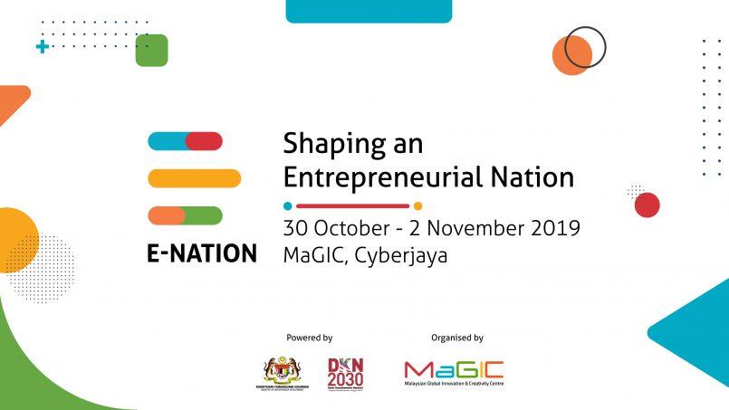 MaGIC Akan Mengadakan Simposium E-Nation Pada 30 Oktober Ini – Membentuk Keusahawanan Negara