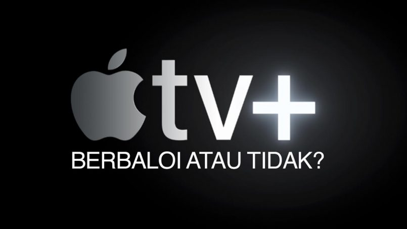 Apple TV+ : Berbaloi Atau Tidak?