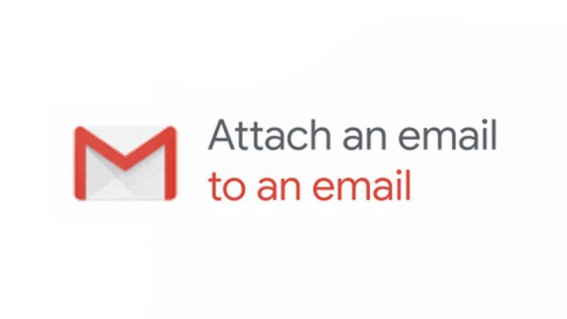 Gmail Kini Menyokong Melampirkan Emel Dalam Emel