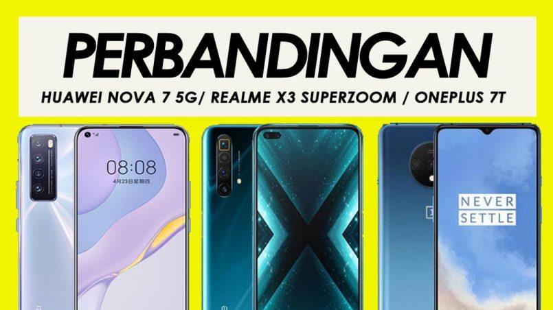 Perbandingan Huawei Nova 7 5G, Realme X3 SuperZoom Dan OnePlus 7T