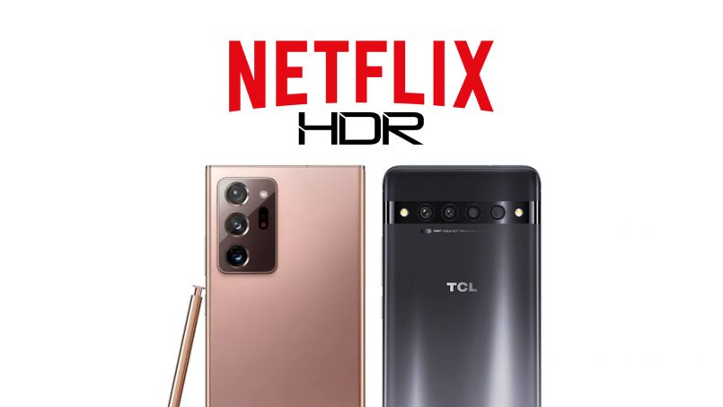 Samsung Galaxy Note20, Z Flip 5G, Z Fold 2 Dan TCL 10 Menyokong HDR10 & HD Pada Netflix