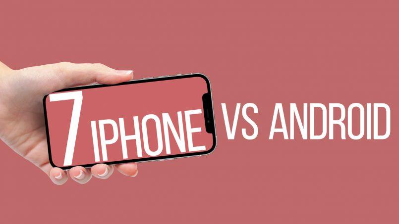 7 iPhone vs Peranti Android Yang Setanding – Mana Satu Paling Berkuasa?