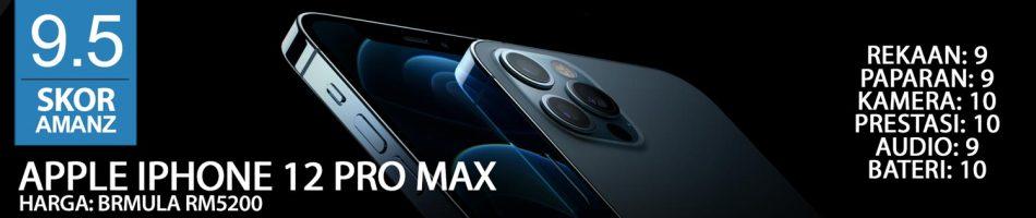 Ulasan iPhone 12 Pro Max – Kepuasan Maksima Pada Harga Maksima? – Amanz 24