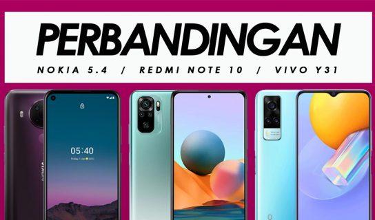 Perbandingan Nokia 5.4, Redmi Note 10 Dan Vivo Y31