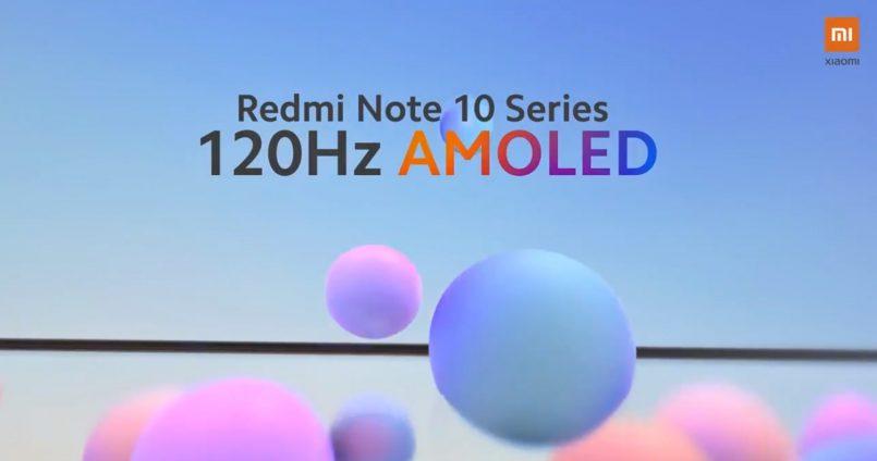 Siri Redmi Note 10 Sah Menggunakan Skrin AMOLED Dengan Kadar Segar Semula 120Hz