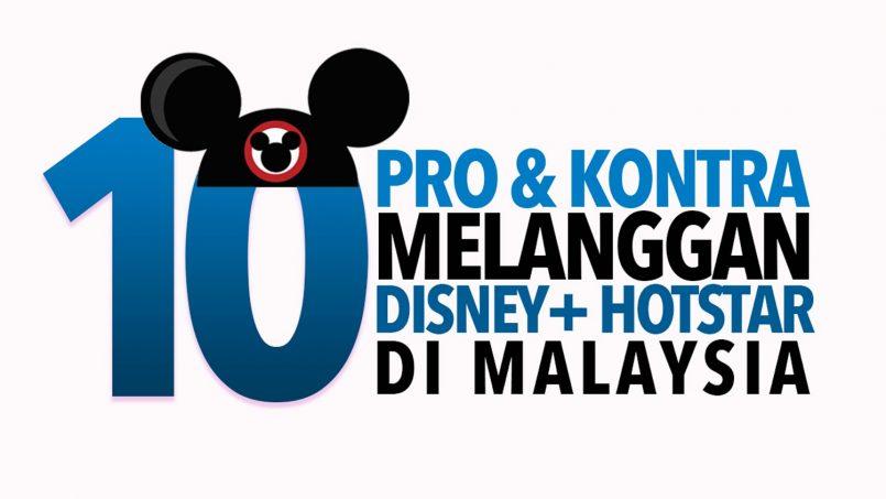 10 Pro Dan Kontra Melanggan Disney+ Hotstar Di Malaysia