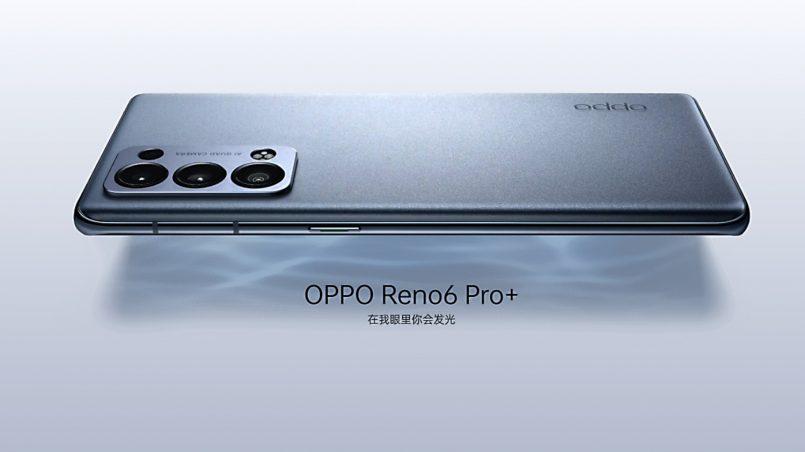 Oppo Reno6 Pro+ Juga Rasmi – Cip Snapdragon 870 Dan Kamera Utama 50MP