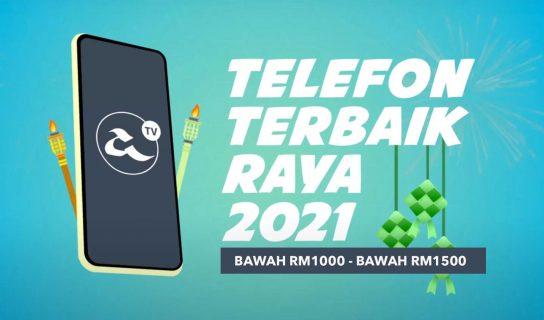 Telefon Terbaik Hari Raya 2021 Amanz : Bawah RM1000 – RM1500
