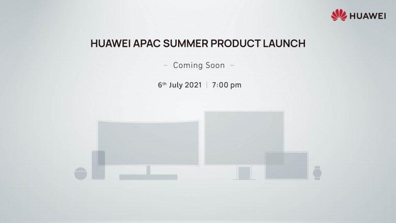 Huawei Menjadualkan Acara Khas Pada 6 Julai – Memperkenalkan Sejumlah Produk Baharu