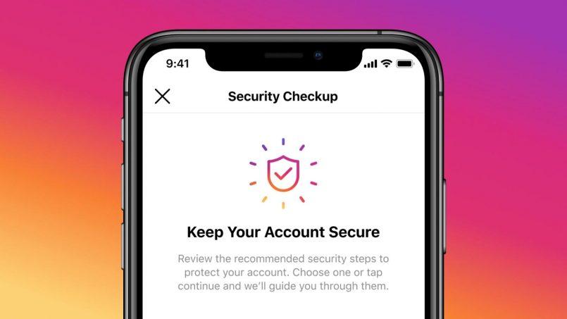 Instagram Memperkenalkan Security Checkup Untuk Mengukuhkan Keselamatan  Akaun Selepas Digodam
